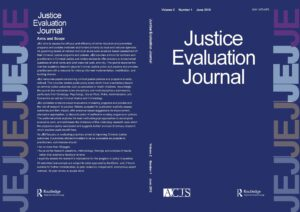 The Justice Evaluation Journal